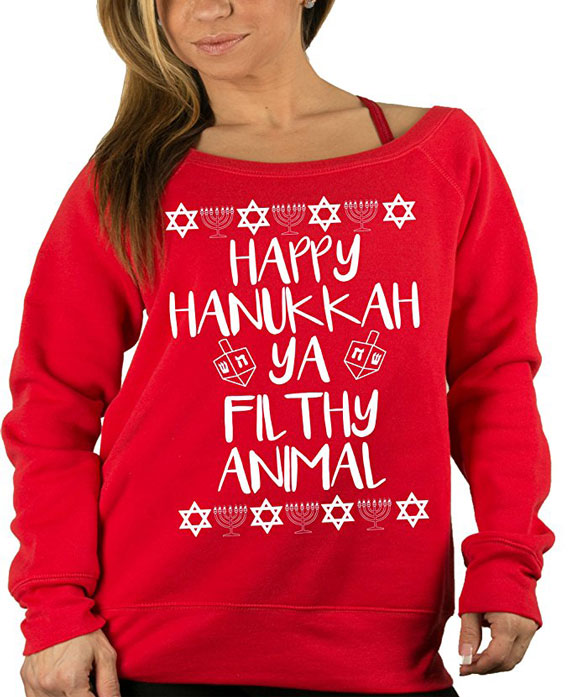 """Happy Hanukkah ya filthy animal"" Sweater"