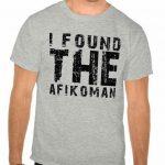 I Found the Afikoman T-Shirt