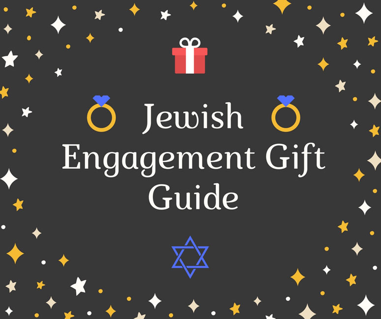 Jewish Engagement Gift Guide