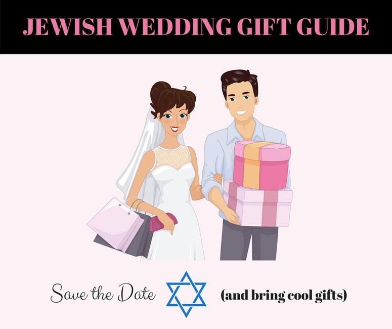 Jewish Wedding Gift Guide