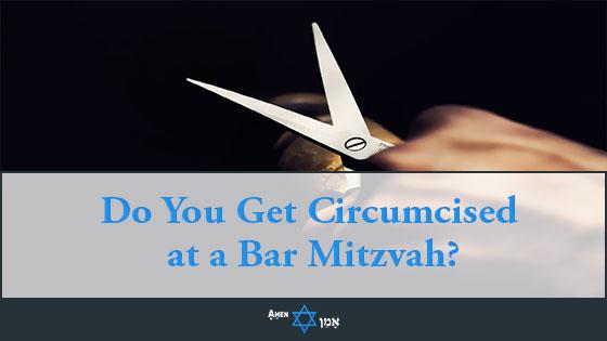 Do You Get Circumcised At A Bar Mitzvah