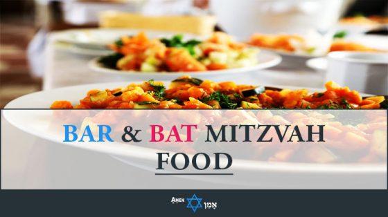 Bar & Bat Mitzvah Food