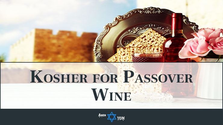 Kosher For Passover Wine